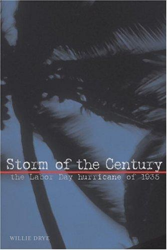 Storm of the Century: The Labor Day Hurricane of 1935 cover