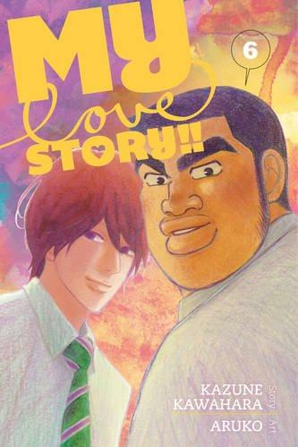 My Love Story!!, Volume 06 cover